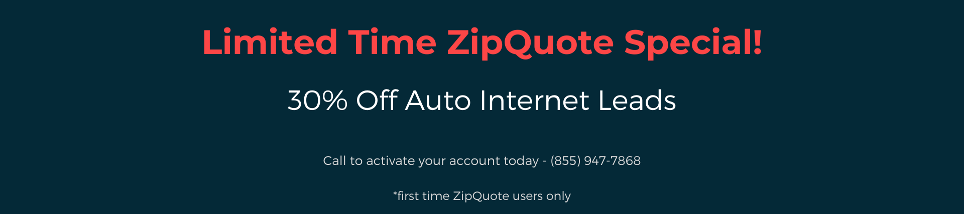 Limited Time ZipQuote Special
