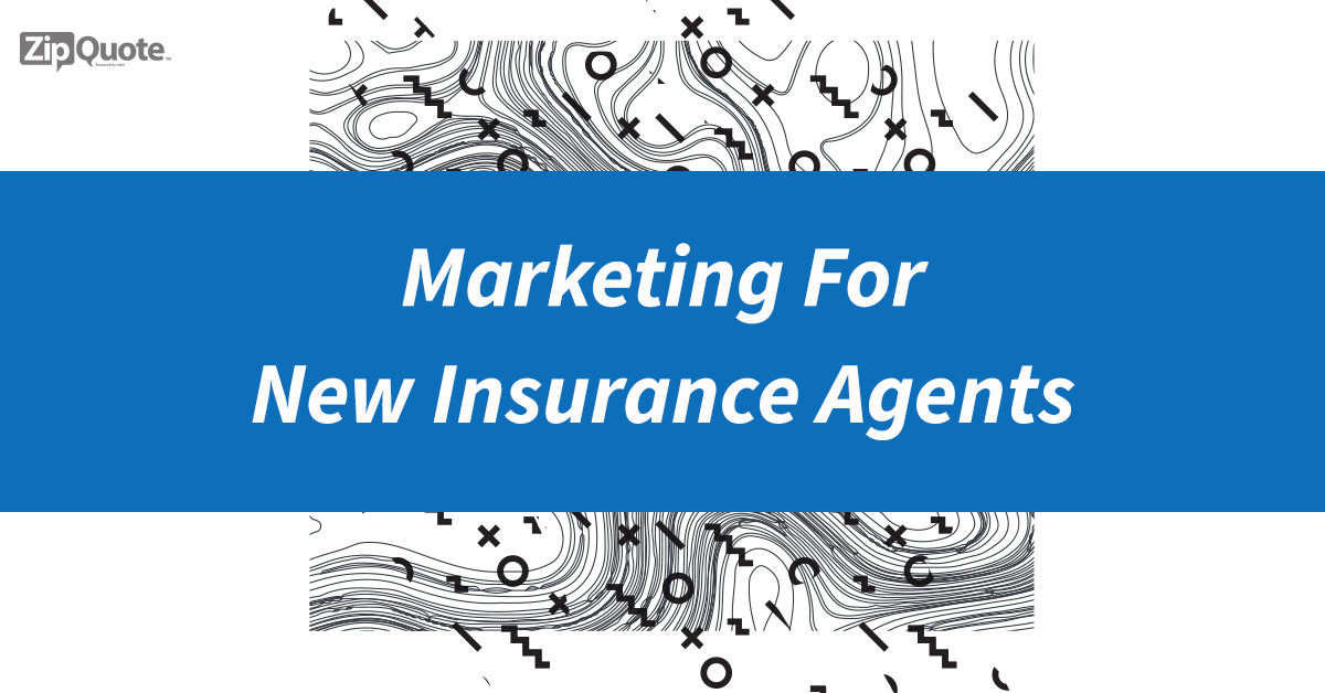 Marketing For Insurance Agents Tips