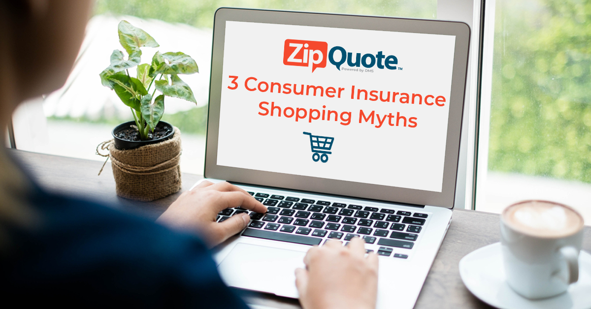 ZipQuote presents 3 consumer insurance shopping myths shown on a computer