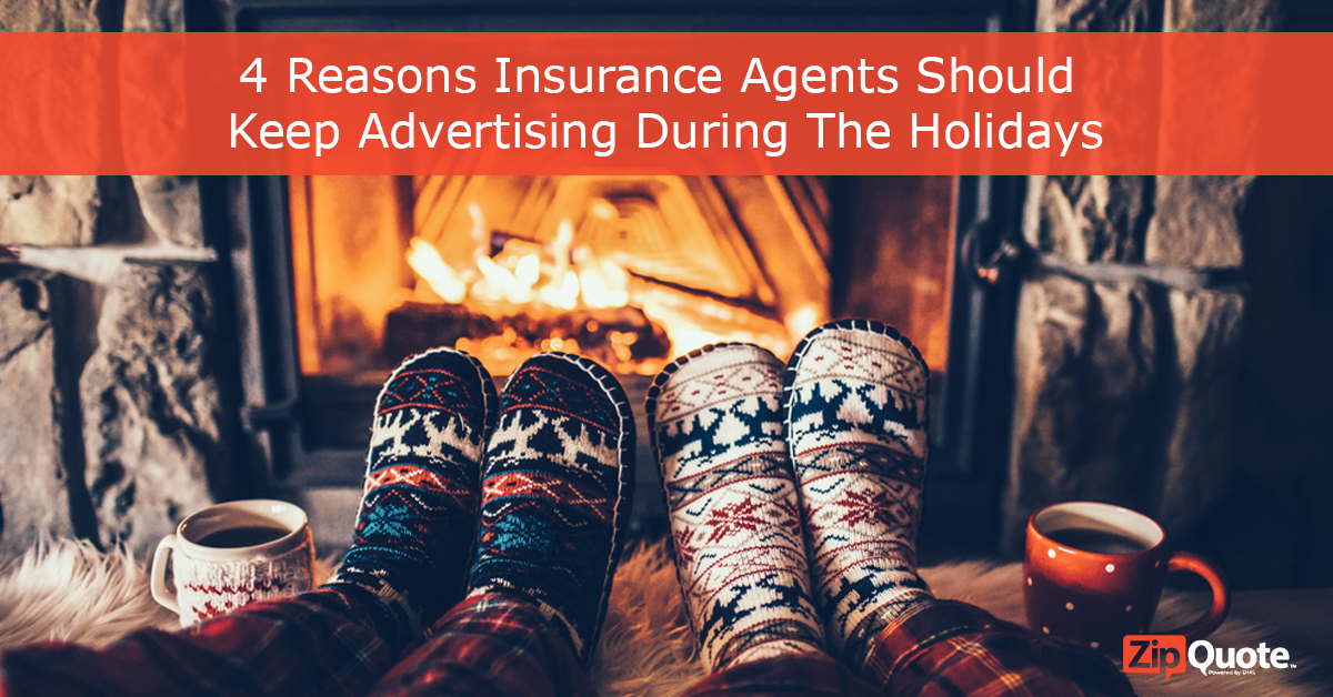 ZipQuote presents reasons why insurance agents should keep advertising during the holiday season
