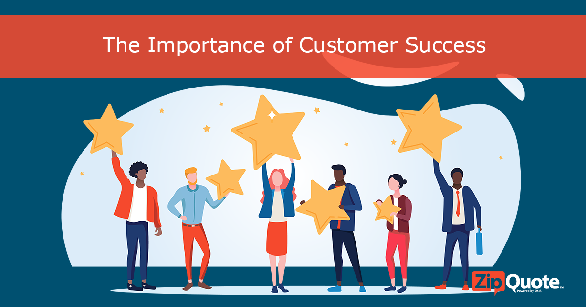 The importance of customer success by Zipquote
