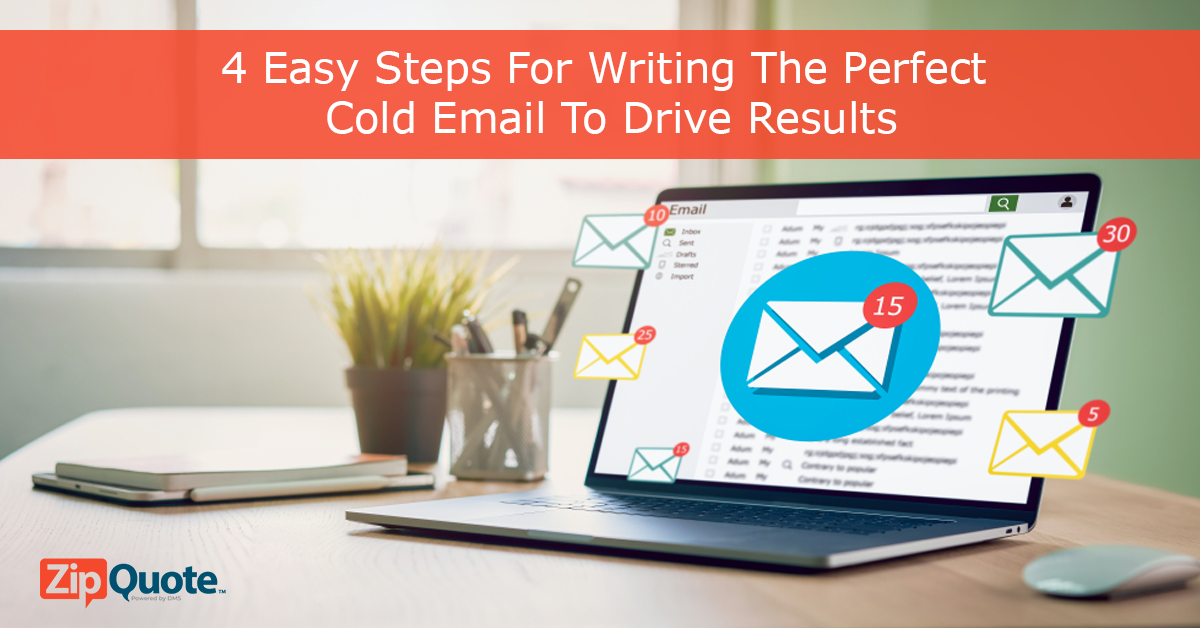 4 easy steps for writing the perfect cold email to drive results by ZipQuote