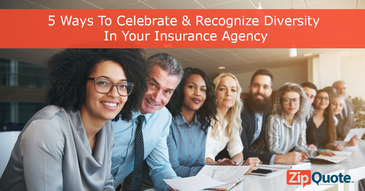 5 Ways To Celebrate & Recognize Diversity In Your Insurance Agency by ZipQuote